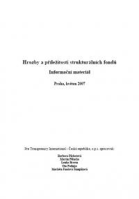 Hrozby a příležitosti strukturálních fondů EU v období 2007-2013