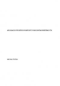 Aplikace etických postupů v soudním systému ČR