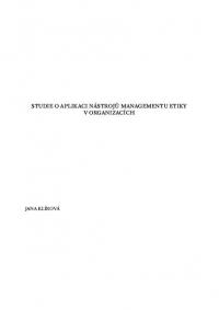 Studie o aplikaci nástrojů managementu etiky v organizacích