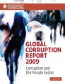 Global Corruption Report 2009: Corruption and the Private Sector