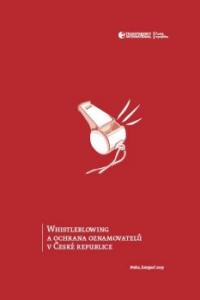 Whistleblowing a ochrana oznamovatelů v České republice