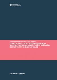 Odhad ztrát z titulu netransparentního a neefektivního nastavení systému veřejného zdravotnictví v České republice
