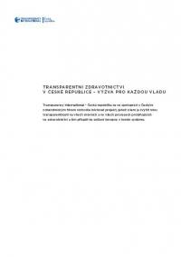 Transparentní zdravotnictví v České republice - Výzva pro každou vládu