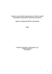 Výzkum vlivu politické reprezentace na výběr projektů Společného regionálního operačního programu. Jihovýchod
