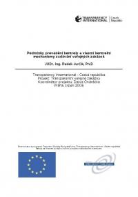 Podmínky provádění kontroly a vlastní kontrolní mechanismy zadávání veřejných zakázek