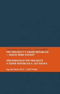 PPP projekty v České republice - šance nebo riziko? Implementace PPP projektů a její rizika
