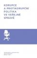 Korupce a protikorupční politika ve veřejné správě