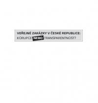 Veřejné zakázky v České republice: Korupce nebo transparentnost?